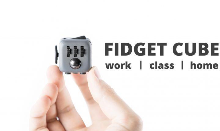 Le Fidget Cube, ce petit gadget qui déstresse !